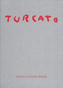 Giulio Turcato, copertina, 2003, galleria Il Ponte, Firenze