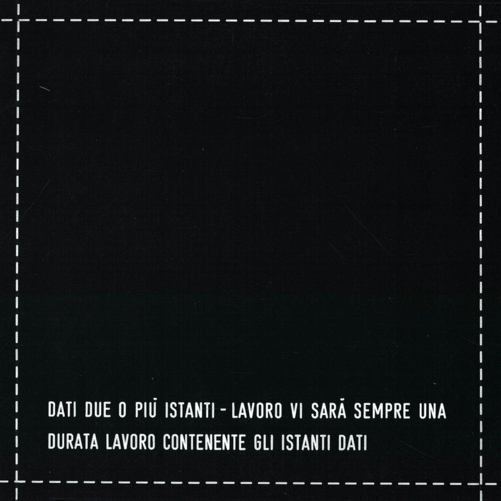 Vincenzo Agnetti, Dati due o più istanti lavoro…,1973, galleria Il Ponte, Firenze