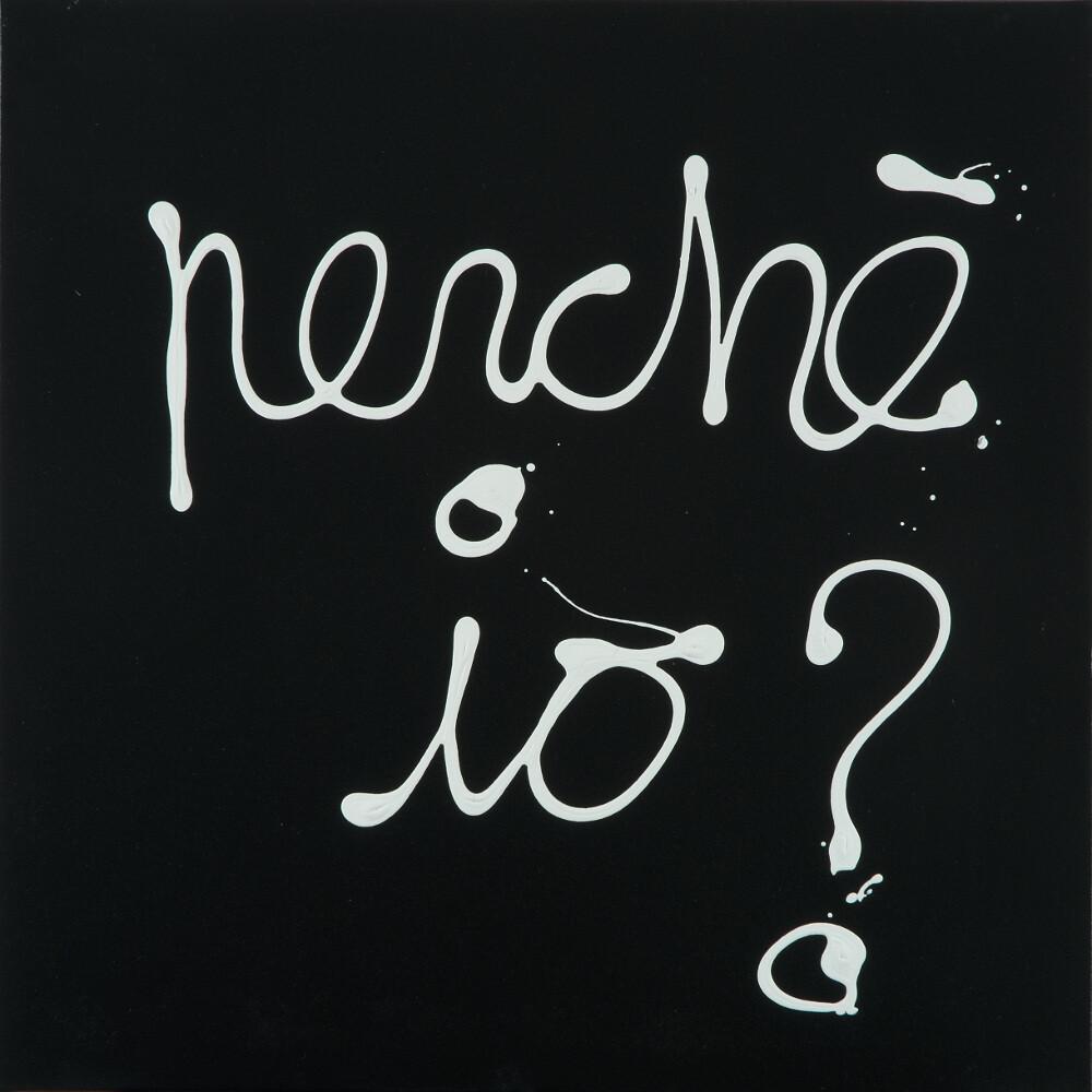 Ben, Perché io?, 2007, galleria Il Ponte, Firenze