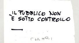 Giuseppe Chiari, Il pubblico non è sotto controllo, (2000), galleria Il Ponte, Firenze