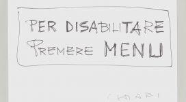 Giuseppe Chiari, Per disabilitare, (2006), galleria Il Ponte, Firenze