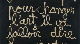 Ben, Je crois que pour changer l'art il va falloir dire la veritè, 1970, acrylic on board 90x85 cm
